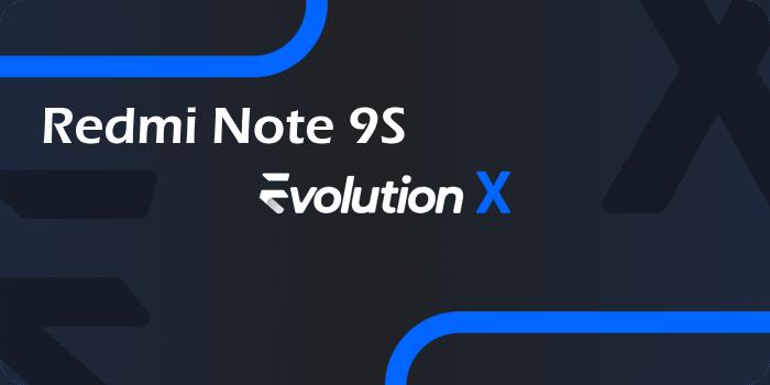 Redmi Note 9S Evolution X